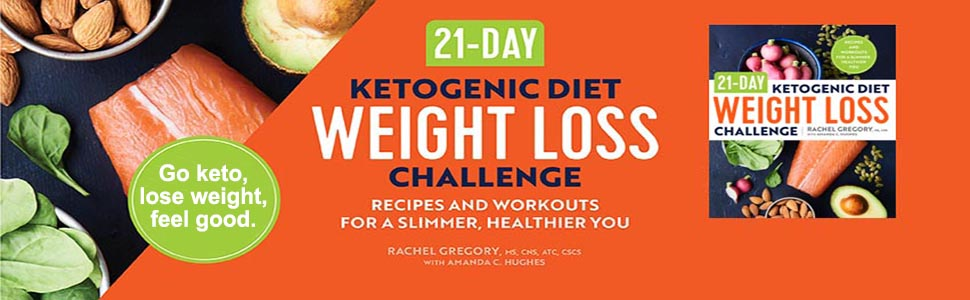 21-Day Ketogenic Diet Weight Loss Challenge: Recipes and