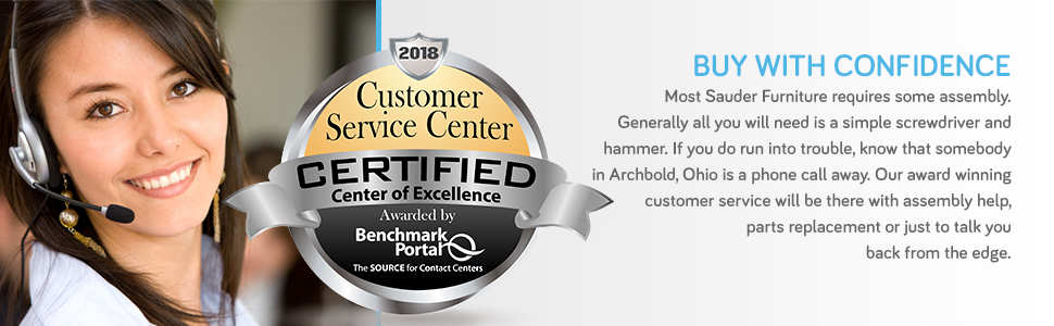 Buy with confidence. Sauder's Award-winning customer service will be there every step of the way.