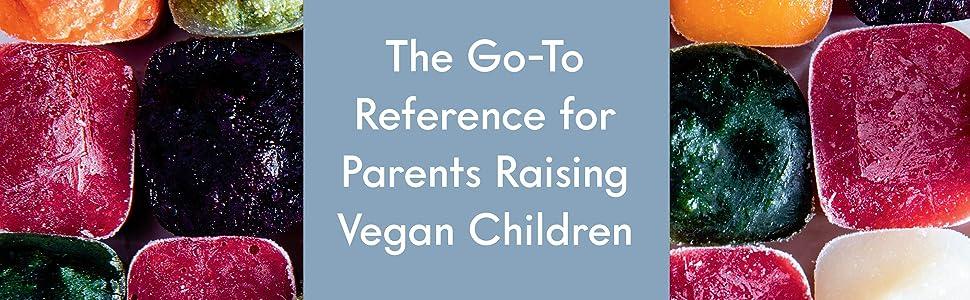 The Vegucated Family Table, vegans, vegan book, nutritional books