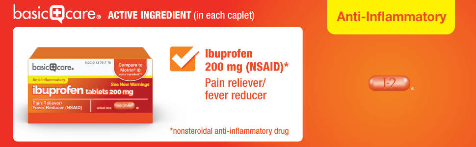 basic care ibuprofen tablets 200 mg (NSAID) Pain reliever/fever reducer anti-inflammatory