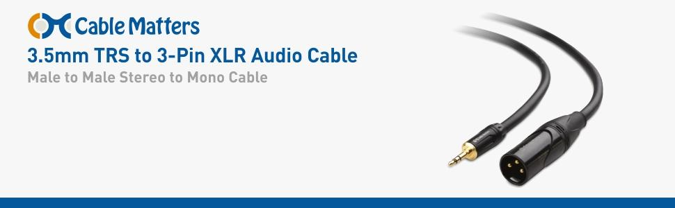 Cable Matters  1  8 Inch  3 5mm To Xlr Cable  Xlr To 3 5mm Cable  Male To Male 6 Feet  Amazon Ca