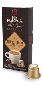 ... Don Francisco espresso capsules nuevo mundo