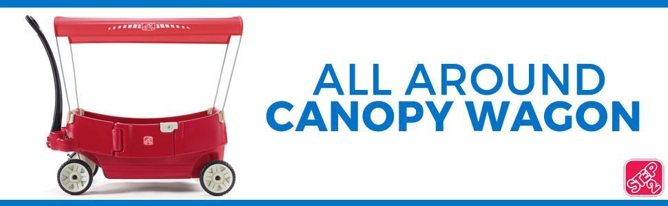 All Around Canopy Wagon  sc 1 st  Amazon.com & Amazon.com: Step2 All Around Canopy Wagon Red: Toys u0026 Games
