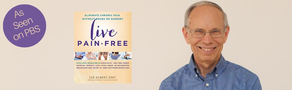 29++ Three steps to pain free living lee albert trends