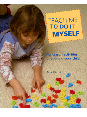 Teach Me To Do It Myself, brushing teeth, musical scales, letters, counting, child development
