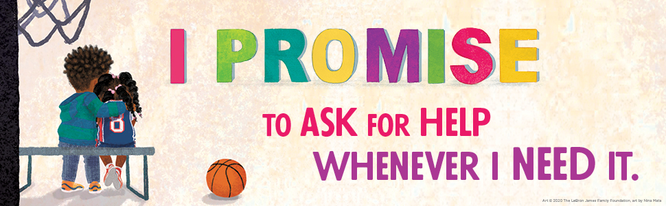 i promise to ask for help
