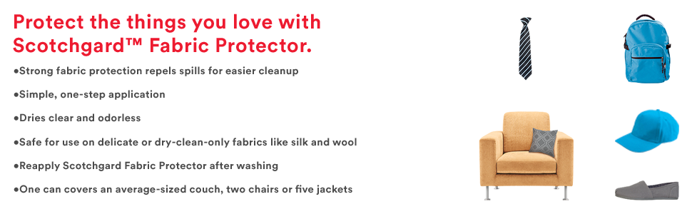 protect things you love with scotchgard fabric protector: couches, chairs, hats, shoes, backpacks