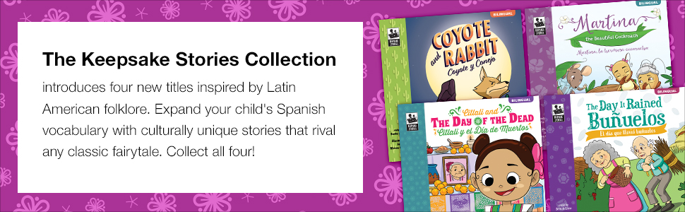 Keepsake Stories introduces 4 new bilingual keepsake stories inspired by Latin American folklore