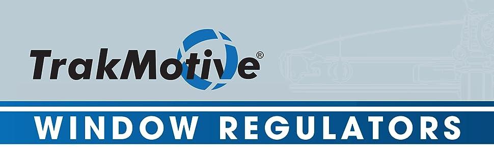 TrakMotive window regulators, window motor, window assemblies
