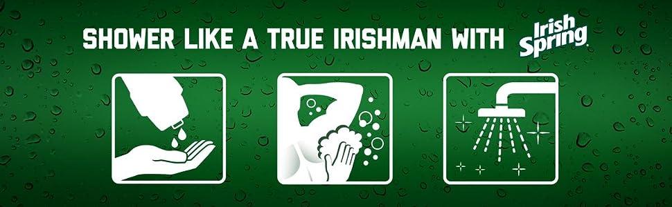 Shower like a true Irishman with Irish Spring