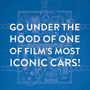 Go Under the Hood of One of Film's Most Iconic Cars!