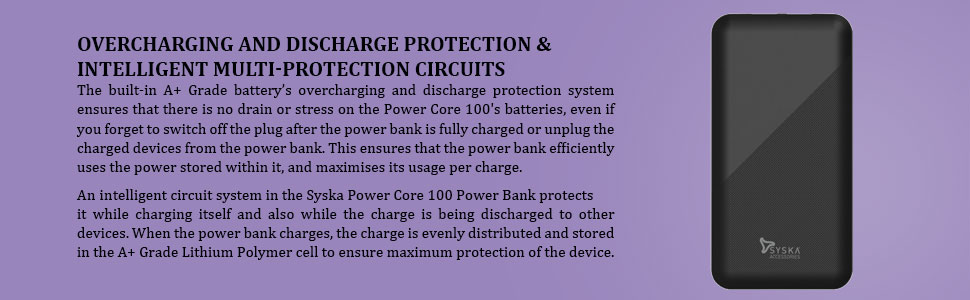 OVERCHARGING AND DISCHARGE PROTECTION & INTELLIGENT MULTI-PROTECTION CIRCUITS