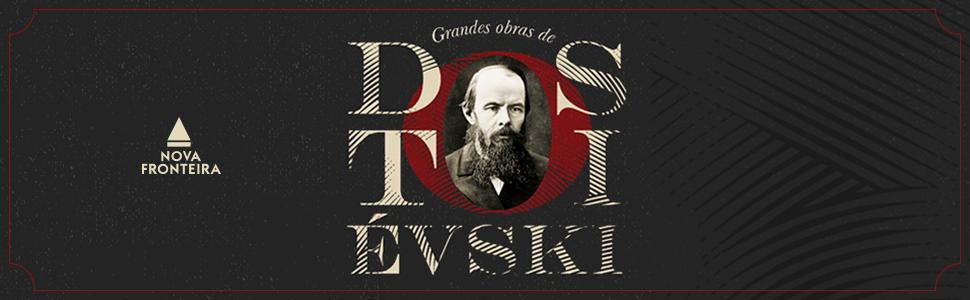 Grandes obras, Fiódor Dostoiévski, clássico