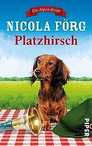 Nicola Förg - Platzhirsch
