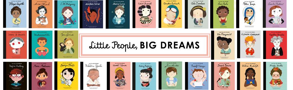 Little People, BIG DREAMS