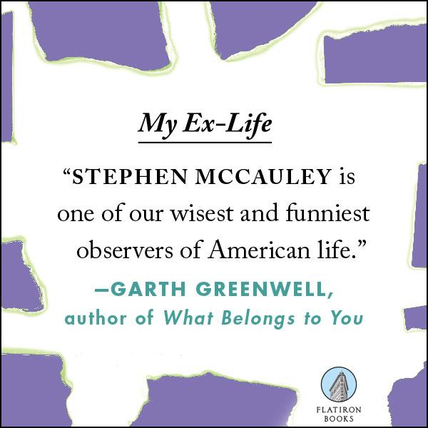 Image Result For My Ex Life A Novel Stephen Mccauley