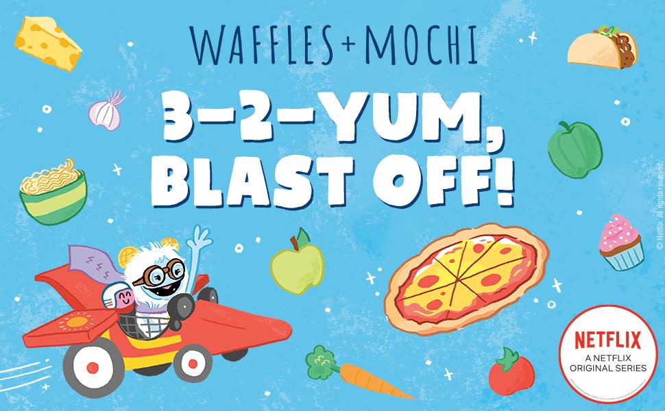 image of pizza, food, characters Waffles & Mochi 3-2-YUM, BLAST OFF! Netflix Original Series burst