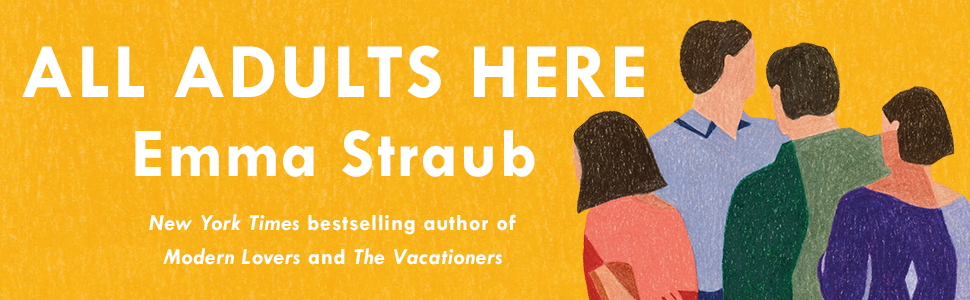 All Adults Are Here, Emma Straub, Modern Lovers, The Vacationers, Books for Women,