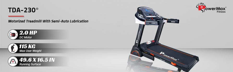 TDA-230 2 HP 115 KG auto lubrication powermax fitness treadmill