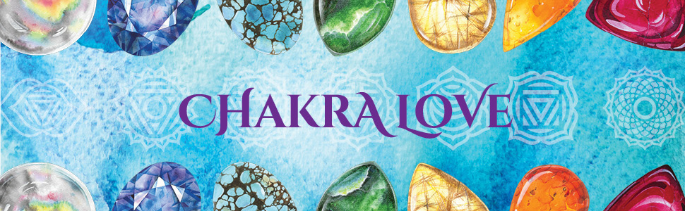 Chakra Love text middle of screen, crystals surround