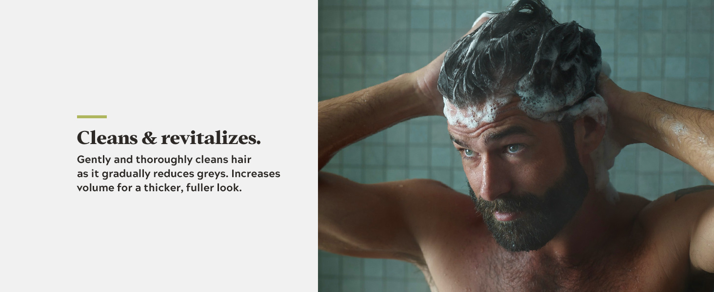 Gently and thoroughly cleans hair as it gradually reduces greys.