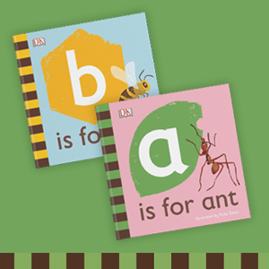 Cover images for B is for Bee and A is for Ant