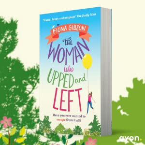The Woman Who Upped and Left, Fiona Gibson, Hilarious, Funny, Romp, kindle bestseller, ebooks