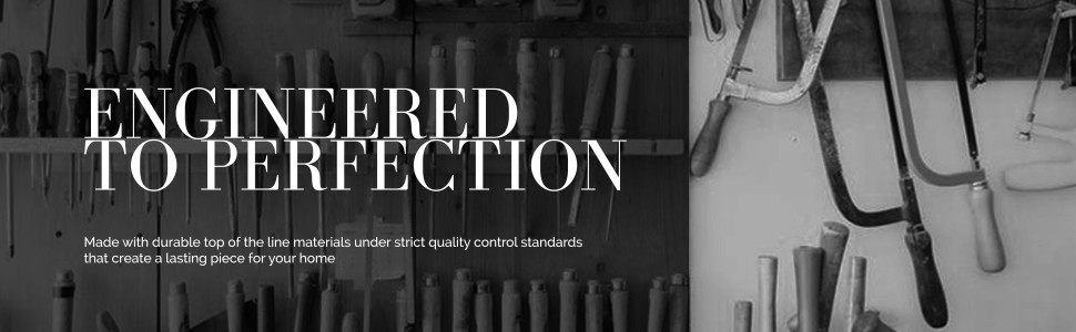 ENGINEERED TO PERFECTION