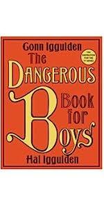 Dangerous Book for Boys, essential boyhood skills