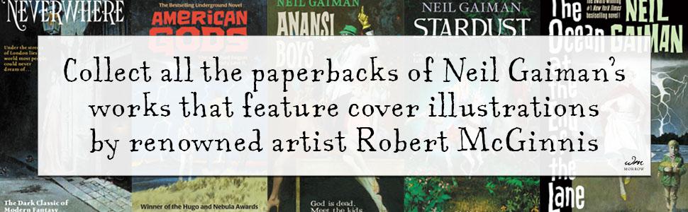 Neil Gaiman, Robert McGinnis, Neverwhere, American Gods, The Ocean at the End of the Lane