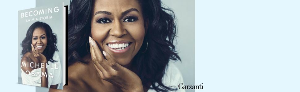 Michelle Obama, BECOMING La mia storia