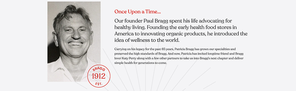 Bragg Apple Cider Vinegar EST. 19.12 Founder Paul Bragg Katy Perry Patricia Bragg Founder Bragg