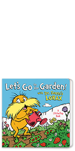 Let's Go to the Garden! With Dr. Seuss's Lorax earth day books for kids recycle