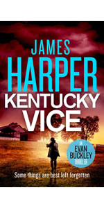 Kentucky Vice by James Harper, Evan Buckley, private detective mystery