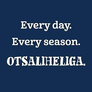 Every day. Every season. Otsaliheliga.