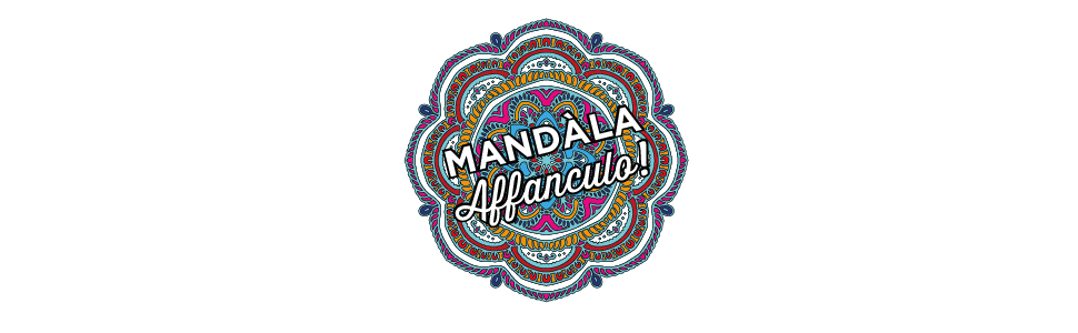 mandala affanculo, fottiti, magazzini salani