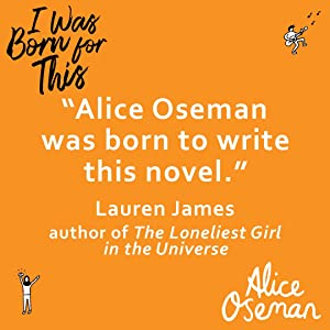 alice oseman, i was born for this, lauren james