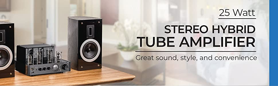 25 Watt Stereo Hybrid Tube Amplifier 2019 Edition with Bluetooth, Optical, Coaxial, and USB Inputs