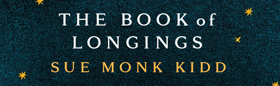 The Book of Longings, Sue Monk Kidd, The Secret Life of Bees, Religious Gifts, Jesus, Bible