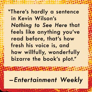 Nothing to See Here by Kevin Wilson Today Show Read with Jenna pick quote card Entertainment Weekly