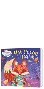 Mindfulness Moments for Kids: Hot Cocoa Calm anxiety books for kids feelings preschool book