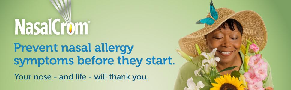 NasalCrom | Prevent allergy symptoms before they start. | Your nose - and life - will thank you.