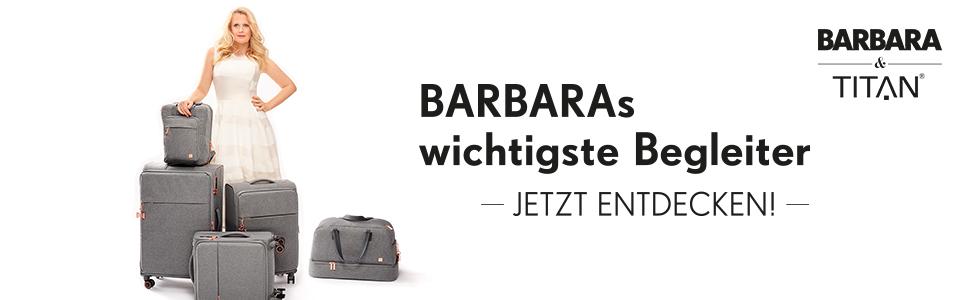BARBARAs wichtigste Begleiter - Jetzt entdecken!