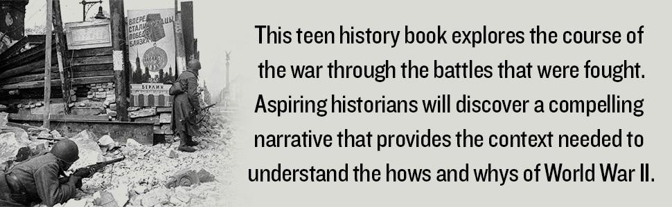 kids history books, ww2 history, world war 2, world war ii, history for teens, wwii battles