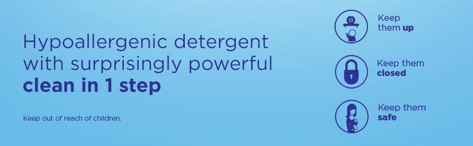 Hypoallergenic detergen with surprisingly powerful clean in 1 step