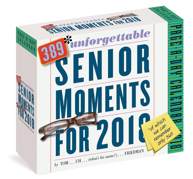 389 Unforgettable Senior Moments PageADay Calendar 2018 Of