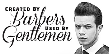 Created by Barbers - Used by Gentleman