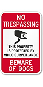 No Trespassing, Video Surveillance, CCTV Cameras, Beware of Dogs, Private Property