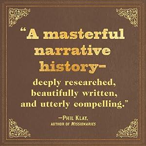 a masterful narrative history