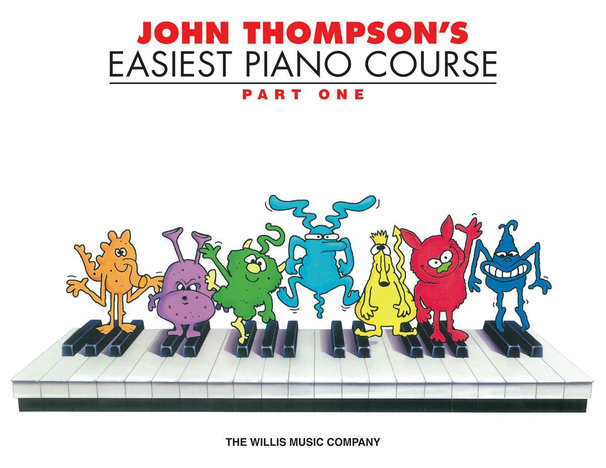 John Thompson's Easiest Piano Course Part 1: John Thompson ...